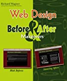 Web Design Before and after Makeovers, Richard Wagner, 0471783234