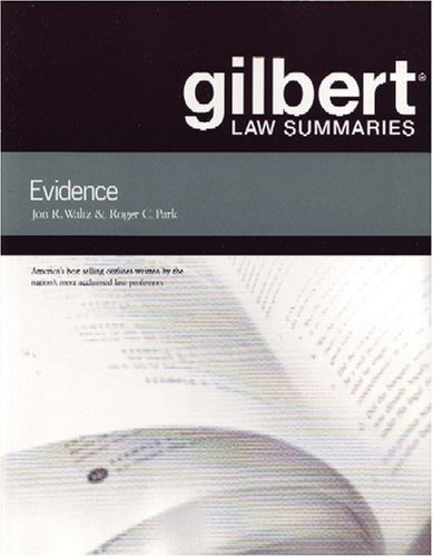 Gilbert Law Summaries on Evidence, 18th Paperback February 13, 2008
