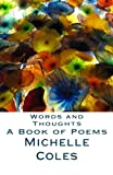 Words and Thoughts, Michelle Coles, 1494254042