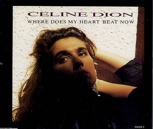 Celine Dion Where Does My Heart Beat Now - Card Sleeve 1990 UK CD single ()