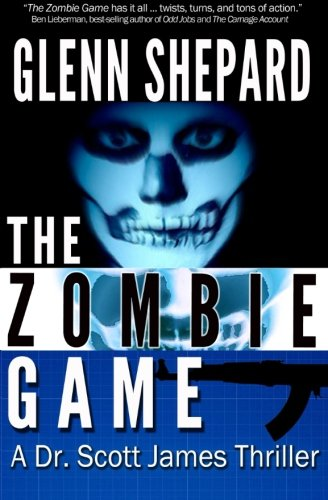 The Zombie Game (The Dr. Scott James Thrillers Series) (Volume 2) pdf