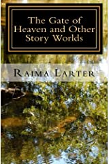 The Gate of Heaven and Other Story Worlds Paperback