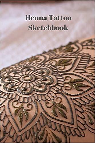 Henna Tattoo Sketchbook: 6