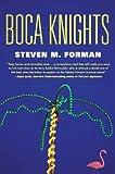 Boca Knights, Steven M. Forman, 076531987X