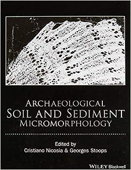 Archaeological Soil And Sediment Micromorphology por Cristiano Nicosia epub