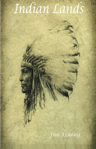 Book: Indian Lands by Fred Albert Ludwig