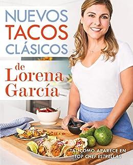 Nuevos tacos clásicos de Lorena García (Spanish Edition) by [García, Lorena]