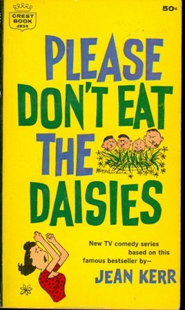 Please Don't Eat the Daisies