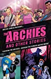 img - for The Archies & Other Stories book / textbook / text book