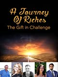 img - for The Gift In Challenge: A Journey Of Riches (Self-Help, Anthology Books, Spiritual Solutions, Mindset, Book 2) book / textbook / text book