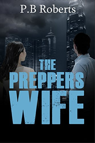 The Preppers Wife: Unexpected Storm by [Roberts, P.B]