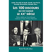 Les 100 discours qui ont marqué le XXe siècle (REFERENCE) (French Edition)