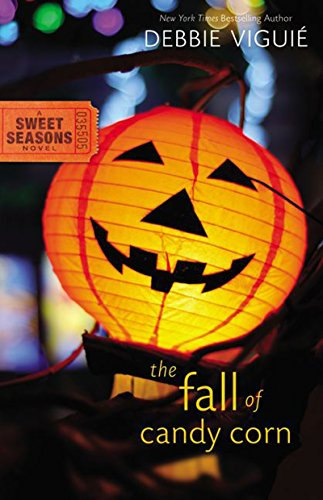 The Fall of Candy Corn (A Sweet Seasons Novel Book 2) (Fall Candy Corn)