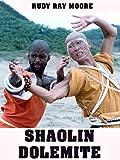 Shaolin Dolemite: more info
