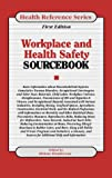 Workplace Health and Safety Sourcebook, Chad Kimball, 0780802314