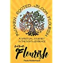 Soul Scents: Flourish: A Spiritual Journey in the Son's Embrace (Volume 4)