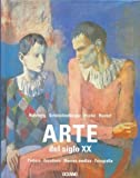 img - for Arte del Siglo XX (Spanish Edition) book / textbook / text book