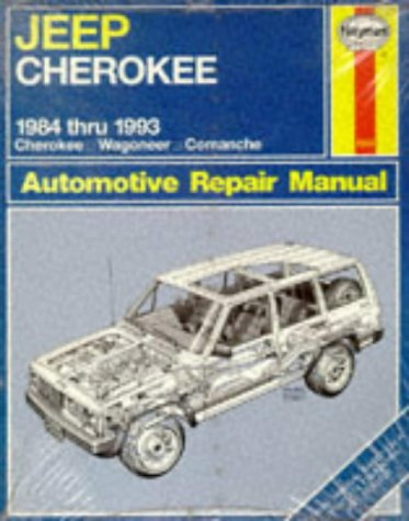 Jeep Cherokee 1984 Thru 1993 All Models: Cherokee Wagoneer Comanche Automotive Repair Manual (No 1553)