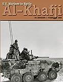 U.S. Marines in Battle Al-Khafji: 28 January - 1 February 1991