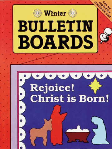 BULLETIN BOARDS -- WINTER (Seasonal Bulletin Boards)