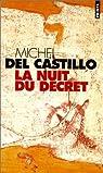 La nuit du décret par Michel del Castillo