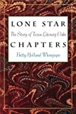 Lone Star Chapters, Betty Holland Wiesepape, 1585443247