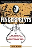 Front cover for the book Fingerprints: The Origins of Crime Detection and the Murder Case that Launched Forensic Science by Colin Beavan