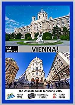 `TOP` ONE-TWO-GO Vienna: The Ultimate Guide To Vienna 2016 With Helpful Maps, Breathtaking Photos And Insider Advice (One-Two-Go.com Book 15). Sistemas intento Tanks codigos chart Visto facility cribado