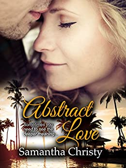 Abstract Love by [Christy, Samantha]