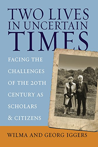 Two Lives in Uncertain Times: Facing the Challenges of the 20th Century as Scholars and Citizens (Studies in German History Book - Of Jews Hamburg Germans And