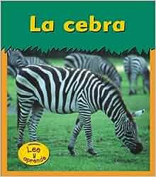 Amazon.com: La cebra (Heinemann Lee y Aprende) (Spanish Edition