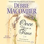 Once Upon a Time: Discovering Our Forever After Story | Debbie Macomber