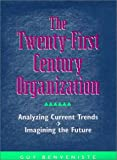 Twenty-First Century Organization, Guy Benveniste, 1555426263