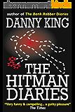 The Hitman Diaries (English Edition)