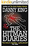 The Hitman Diaries (English Edition)