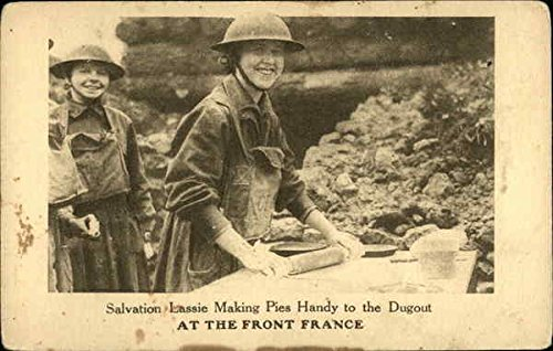 Salvation Lassie Making Pies Handy to the Dugout at the Front France Original Vintage Postcard