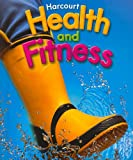 Health and Fitness, Harcourt School Publishers Staff, 0153375248