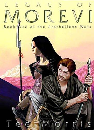 Download Legacy of Morevi (Book One of the Arathellean Wars) pdf epub