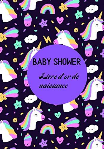 Baby Shower livre d'or de naissance: Livre d'or de naissance (Baby Shower) pour fter l'arrive du bb et conserver les prcieux souvenirs/ 110 pages en format 7X10 Po (French Edition)