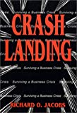 Crash Landing, Richard O. Jacobs, 0944435122