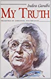 img - for My Truth by Indira Gandhi (2013-01-17) book / textbook / text book
