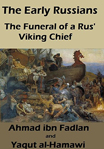 The Early Russians: The Funeral of a Rus' Viking - Funeral Viking A