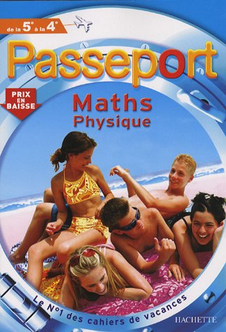 Passeport Maths Sciences Physiques De La 5e à La 4e