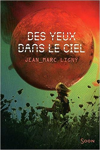 Jean-Marc Ligny - Des yeux dans le ciel sur Bookys