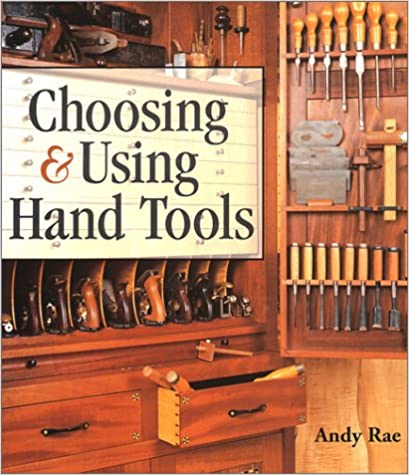 Choosing /& Using Hand Tools