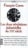 Les deux révolutions industrielles du XXe siècle par Caron