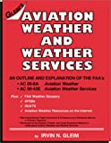 Aviation Weather and Weather Services, Gleim, Irvin N., 158194117X
