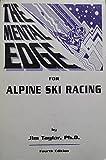 The Mental Edge for Alpine Ski Racing