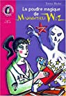 La Poudre magique de mademoiselle Wiz par Blacker