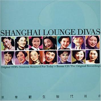 Shanghai Lounge Divas V2: Amazon co uk: Music